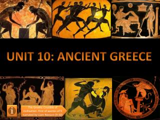 UNIT 10: ANCIENT  GREECE