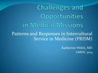 Challenges and Opportunities in Medical Missions