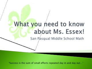 What you need to know about Ms. Essex!