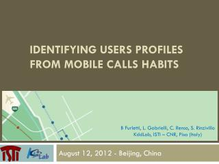 Identifying  users profiles from mobile calls habits