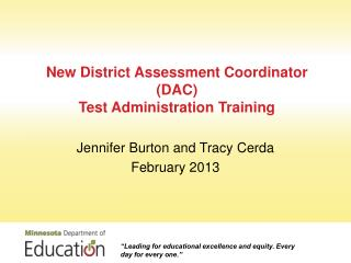 New District Assessment Coordinator  (DAC)  Test Administration Training