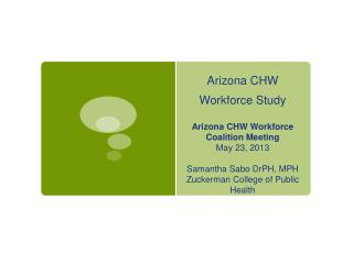Arizona CHW Workforce Study