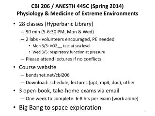 CBI 206 / ANESTH 445C (Spring 2014) Physiology & Medicine of Extreme Environments