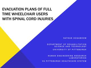 Evacuation Plans of Full time wheelchair users with spinal cord injuries
