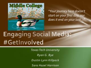 Engaging Social Media: # GetInvolved