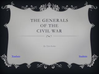 The Generals  of the  Civil War