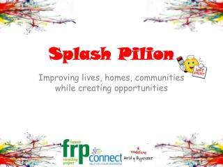 Splash Pilion