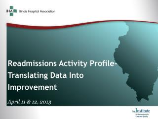 Readmissions Activity Profile- Translating Data Into Improvement