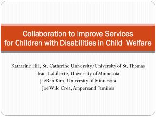 Collaboration  to Improve Services for Children with  Disabilities in Child  Welfare