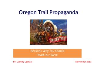 Oregon Trail Propaganda