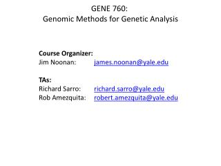GENE 760:  Genomic Methods for Genetic Analysis