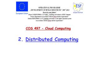 COS 497 - Cloud  Computing 2.  Distributed  Computing
