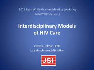 Interdisciplinary Models  of HIV Care