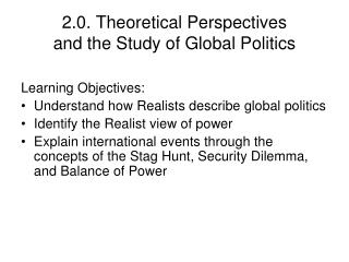 2.0. Theoretical Perspectives  and the Study of Global Politics