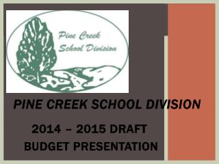 PINE CREEK SCHOOL DIVISION