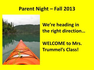 Parent Night –  Fall 2013