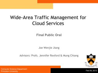 Wide-Area Traffic Management for  Cloud Services