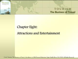 Chapter Eight: Attractions and Entertainment