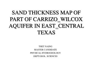 SAND THICKNESS MAP OF PART OF CARRIZO\_WILCOX AQUIFER IN EAST\_CENTRAL TEXAS