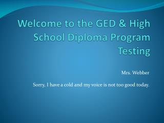Welcome to the GED & High School Diploma Program Testing