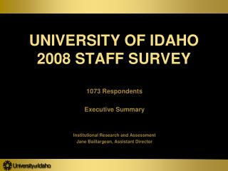 UNIVERSITY OF IDAHO 2008 STAFF SURVEY