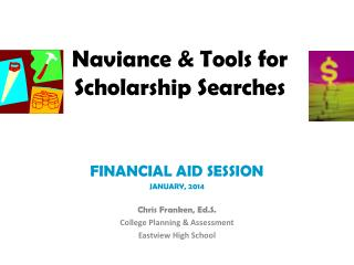Naviance  & Tools for  Scholarship Searches