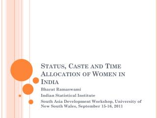 Status, Caste and Time Allocation of Women in India