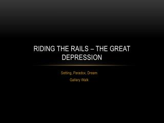 Riding the Rails – The Great Depression