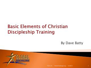 Basic  Elements of Christian Discipleship  Training