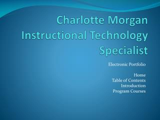Charlotte Morgan Instructional Technology Specialist