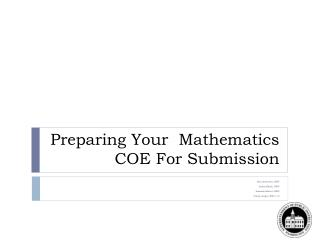Preparing Your  Mathematics COE For Submission