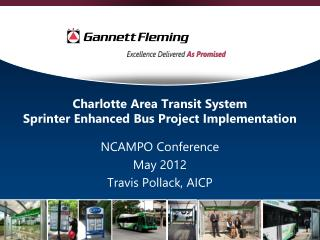 Charlotte Area Transit System Sprinter Enhanced Bus Project Implementation