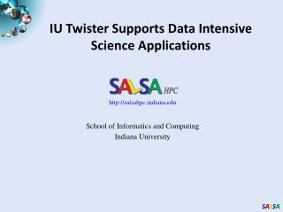 IU Twister Supports Data Intensive  Science Applications