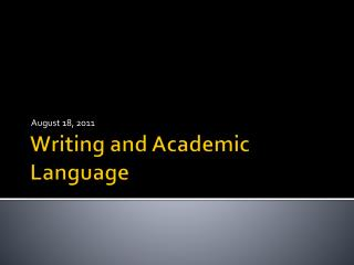Writing and Academic Language