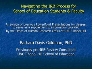 Navigating the IRB Process for  School of Education Students & Faculty