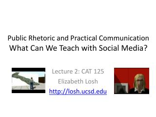 Public Rhetoric and Practical Communication What Can We Teach with Social Media?