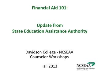 Financial Aid 101: Update from  State Education Assistance Authority