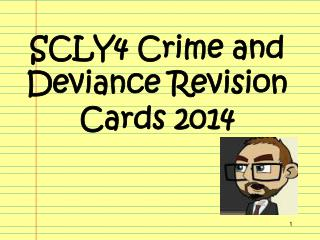 SCLY4 Crime and Deviance Revision Cards 2014