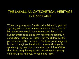 THE LASALLIAN CATECHETICAL HERITAGE IN ITS ORIGINS