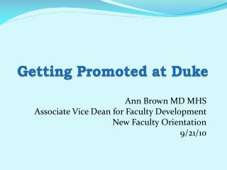 Getting Promoted  at  Duke