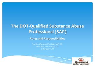 The DOT-Qualified Substance Abuse Professional (SAP)