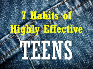 7 Habits of Highly Effective