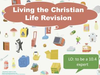 Living the Christian Life  Revision