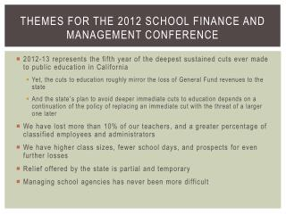 Themes for the 2012 School Finance and Management Conference