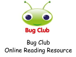 Bug Club Online Reading Resource