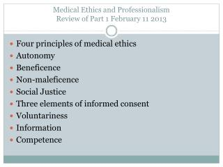 Medical Ethics and Professionalism Review of Part 1 February 11 2013