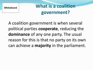 What is a coalition government?