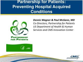 Partnership for Patients: Preventing Hospital Acquired Conditions