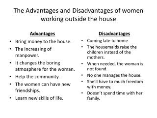 The Advantages and Disadvantages of women working outside the house
