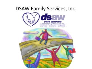 DSAW Family Services, Inc.